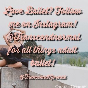 Other - If you Love Ballet, you will love my Instagram!